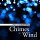 Creative Response Chimes of Wind